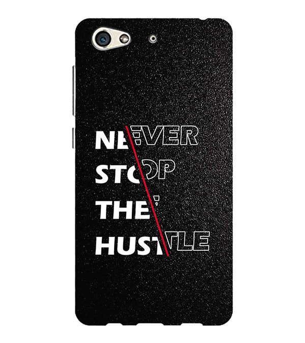 Never Stop Hustle Back Cover for Gionee S10