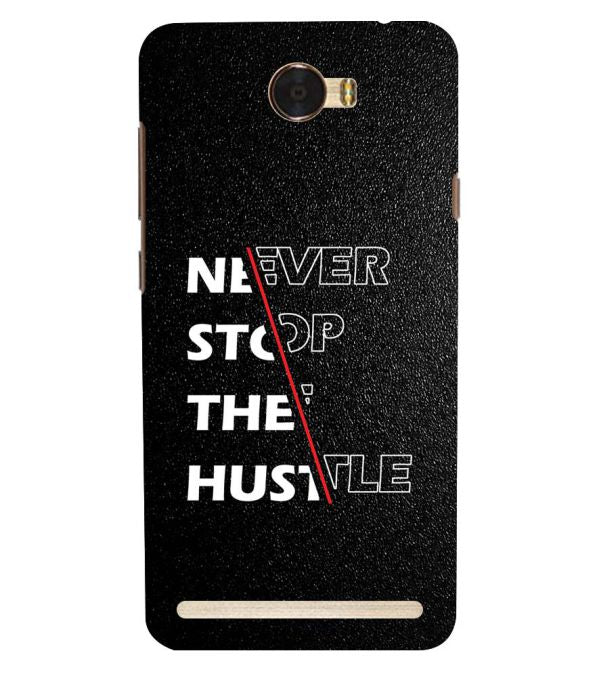 Never Stop Hustle Back Cover for Huawei Honor Bee 2 :: Huawei Y3 2