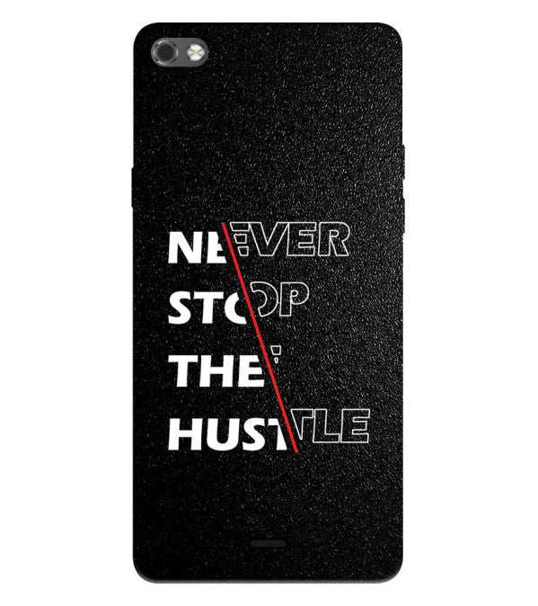 Never Stop Hustle Back Cover for Micromax Canvas Sliver 5 Q450