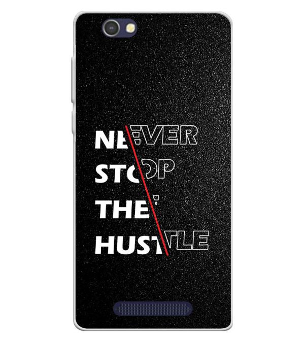 Never Stop Hustle Soft Silicone Back Cover for Lava A72