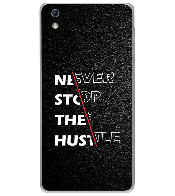 Never Stop Hustle Back Cover for LYF Water 1