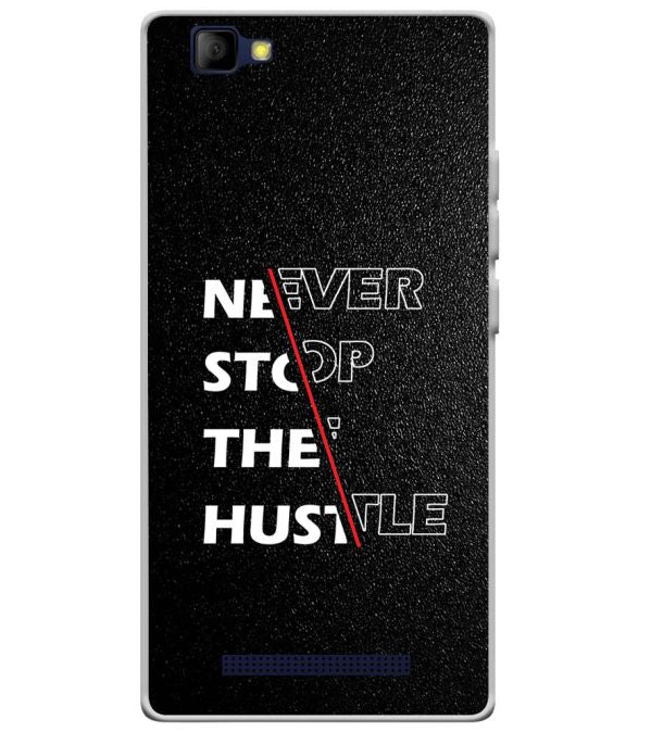 Never Stop Hustle Soft Silicone Back Cover for Lyf Wind 7S