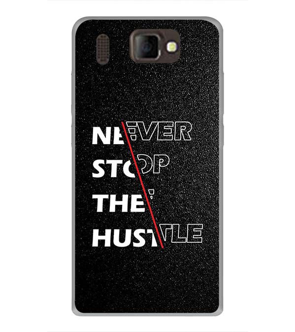 Never Stop Hustle Back Cover for Panasonic P66 Mega