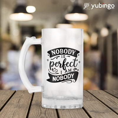 Nobody Is Perfect I Am Nobody Beer Mug-Image3