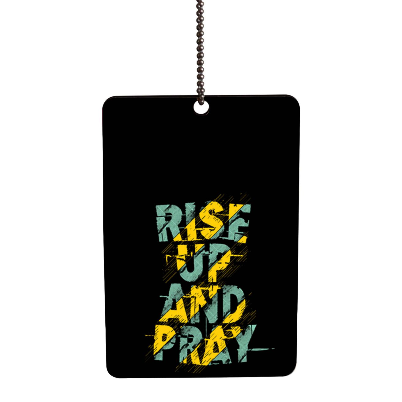 Rise Up and Pray Car Hanging