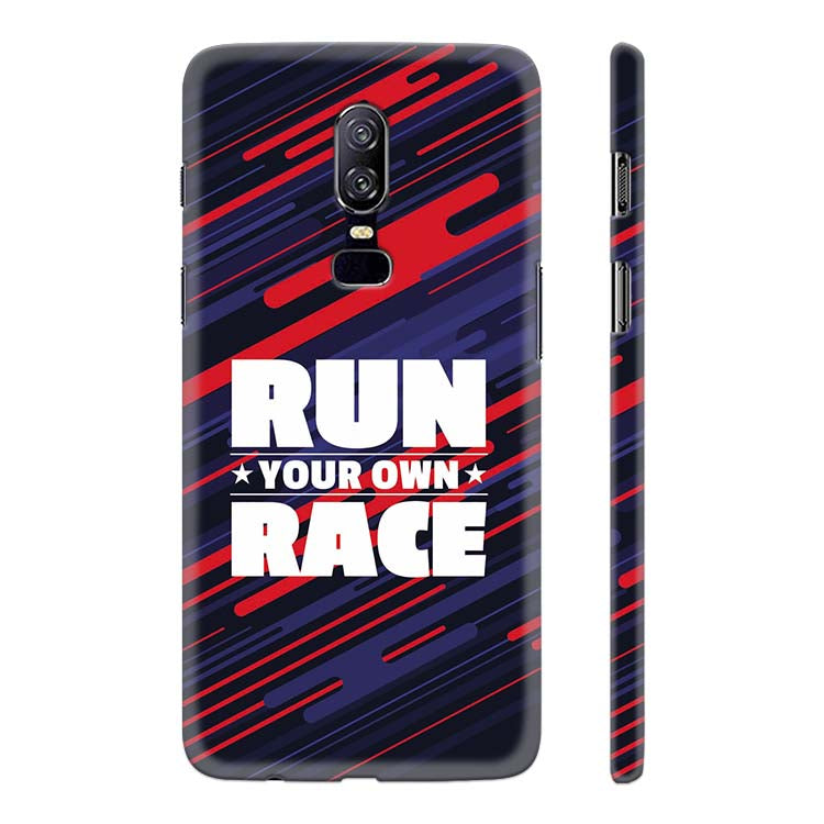 on sale 3edf2 02fef Run Own Race Back Cover for OnePlus 6
