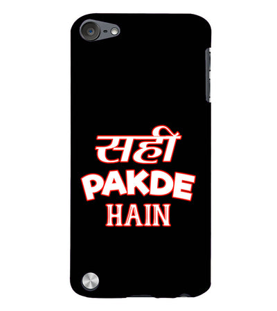 Sahi Pakde Hain Back Cover for Apple iPod Touch 5
