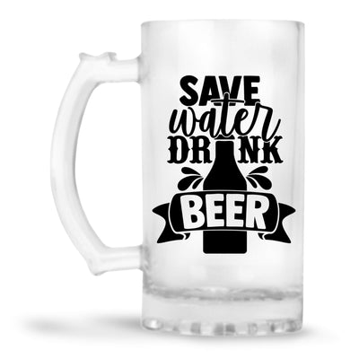 Save Water Drink Beer Beer Mug