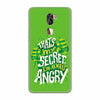 Secret I Am Always Angry Back Cover for Coolpad Cool 1