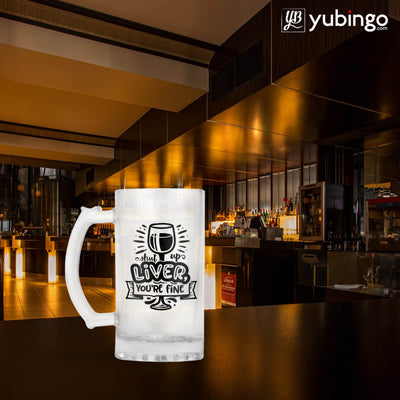 Shut Up Liver Beer Mug-Image5