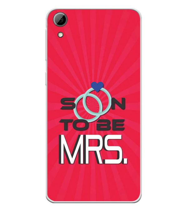 the latest d9327 f7905 Soon to be Mrs. Soft Silicone Back Cover for HTC Desire 826