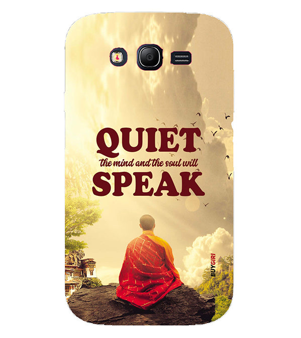 Soul Will Speak Back Cover for Samsung Galaxy Grand I9082 : Grand Neo : Grand Neo Plus