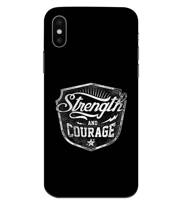 Strength and Courage Back Cover for Apple iPhone XS Max (Big 6.5 Inch Screen)