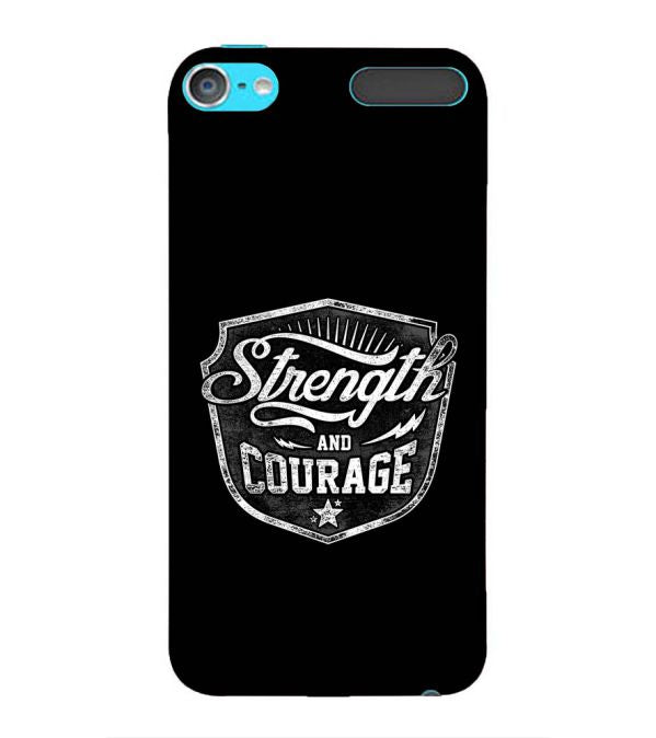 Strength and Courage Back Cover for Apple iPod Touch 6