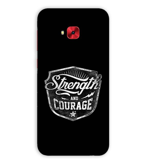 new concept 18885 9e8c3 Strength and Courage Back Cover for Asus Zenfone 4 Selfie Pro ZD552KL