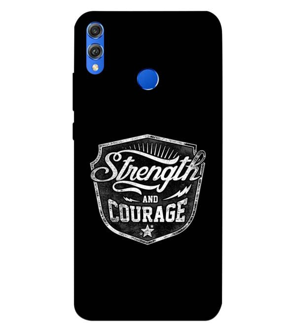 Strength and Courage Back Cover for Huawei Honor 8X