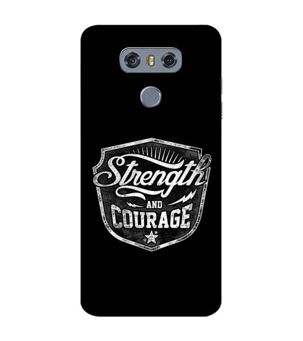 Strength and Courage Back Cover for LG G6