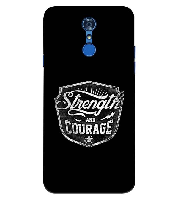 Strength and Courage Back Cover for LG Q7