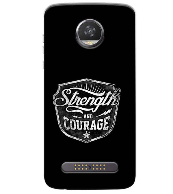 Strength and Courage Back Cover for Motorola Moto Z3 Play