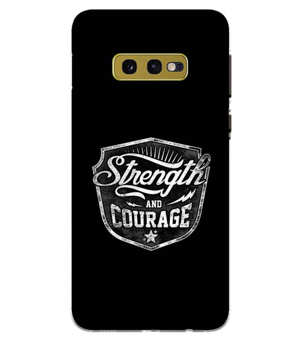 Strength and Courage Back Cover for Samsung Galaxy S10e (5.8 Inch Screen)