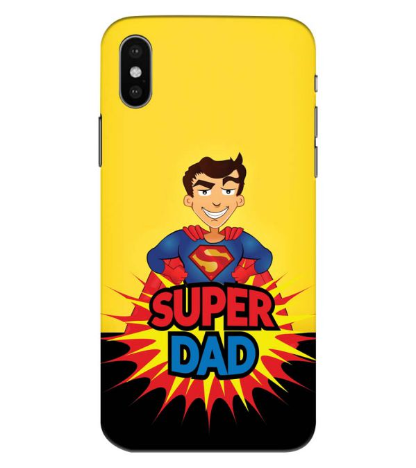 Super Dad Back Cover for Apple iPhone XS Max (Big 6.5 Inch Screen)