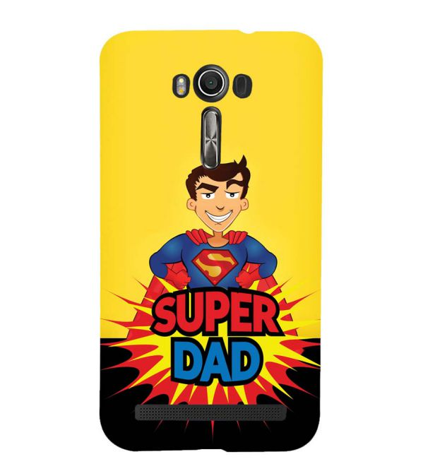 Super Dad Back Cover for Asus Zenfone 2 Laser ZE550KL