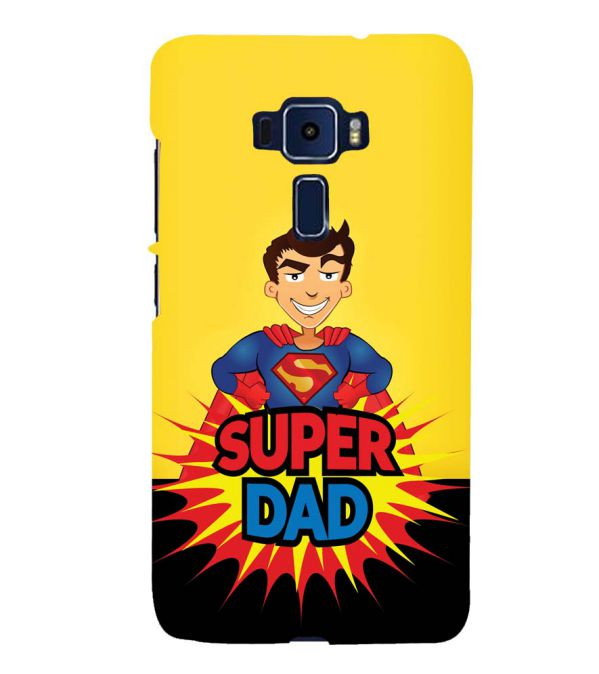 Super Dad Back Cover for Asus Zenfone 3 Deluxe ZS570KL