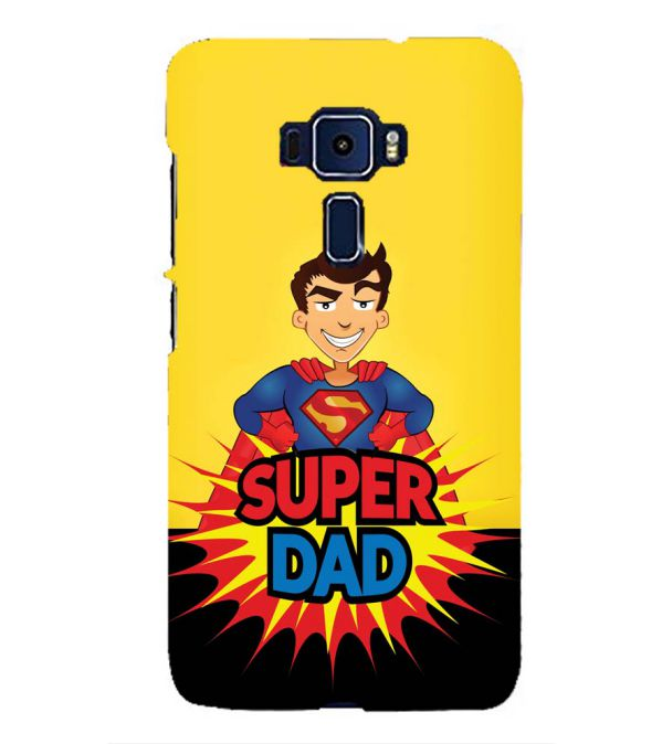 Super Dad Back Cover for Asus Zenfone 3 ZE552KL