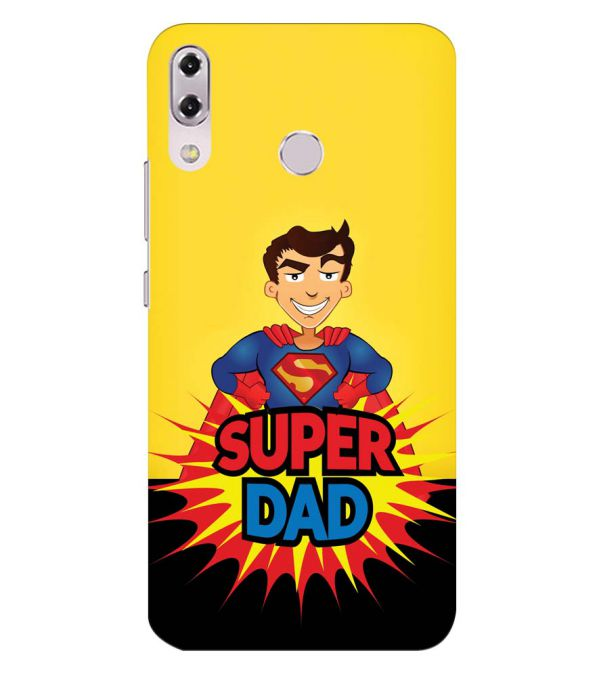 Super Dad Back Cover for Asus Zenfone 5z ZS620KL