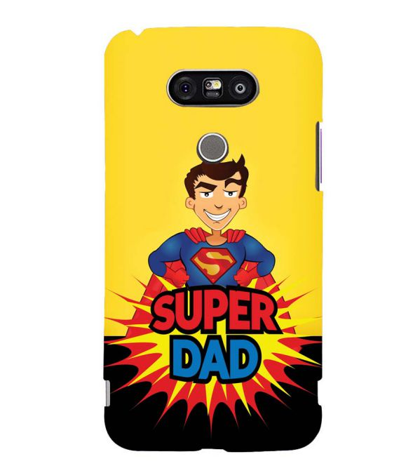 Super Dad Back Cover for LG G5