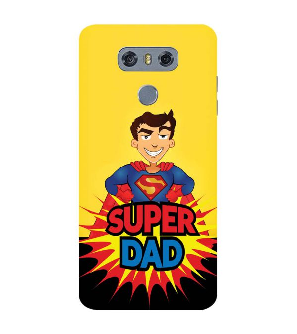 Super Dad Back Cover for LG G6