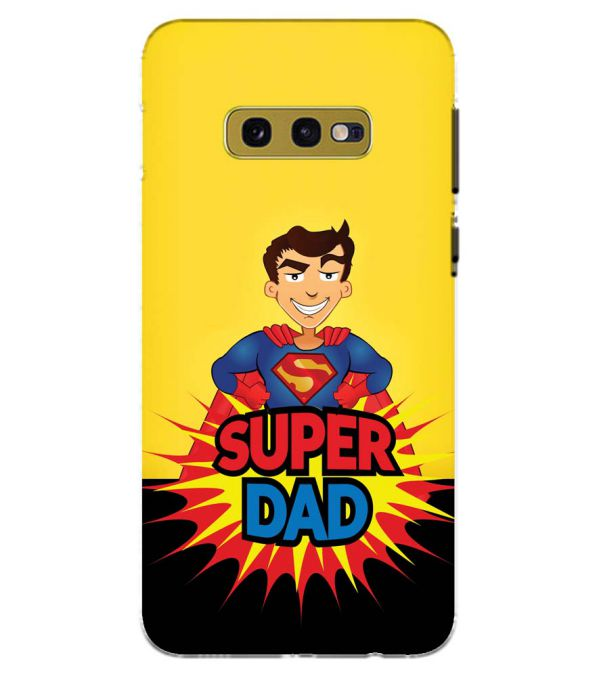 Super Dad Back Cover for Samsung Galaxy S10e (5.8 Inch Screen)