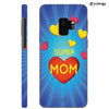 Super Mom with Big Heart Back Cover for Samsung Galaxy S9