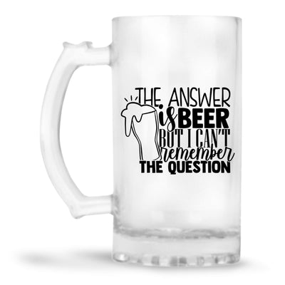 The Answer is Beer Beer Mug