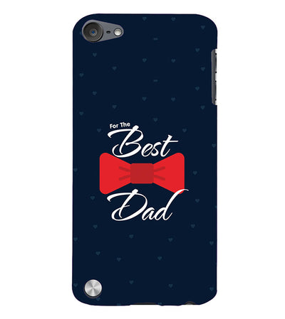 The Best Dad Back Cover for Apple iPod Touch 5