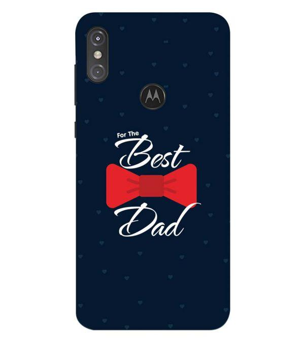 The Best Dad Back Cover for Motorola One Power (P30 Note)