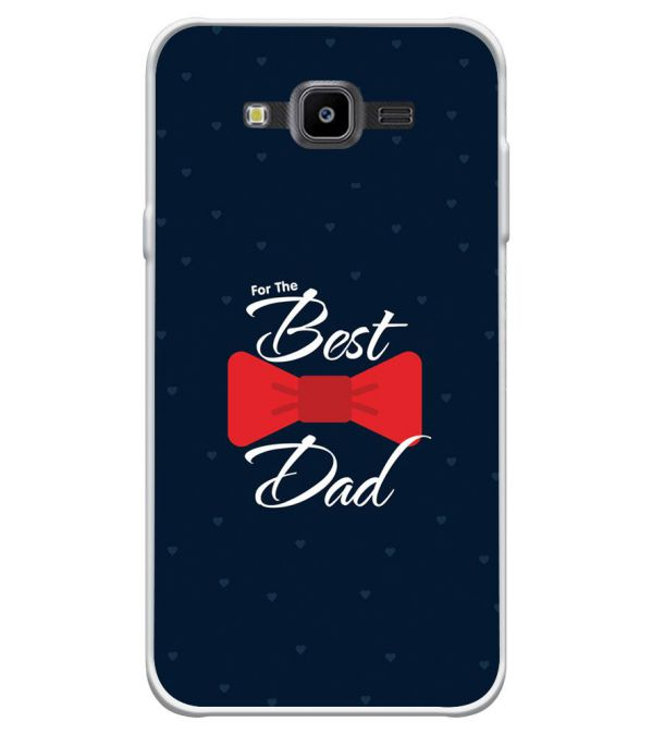 The Best Dad Soft Silicone Back Cover for Samsung Galaxy J7 NXT