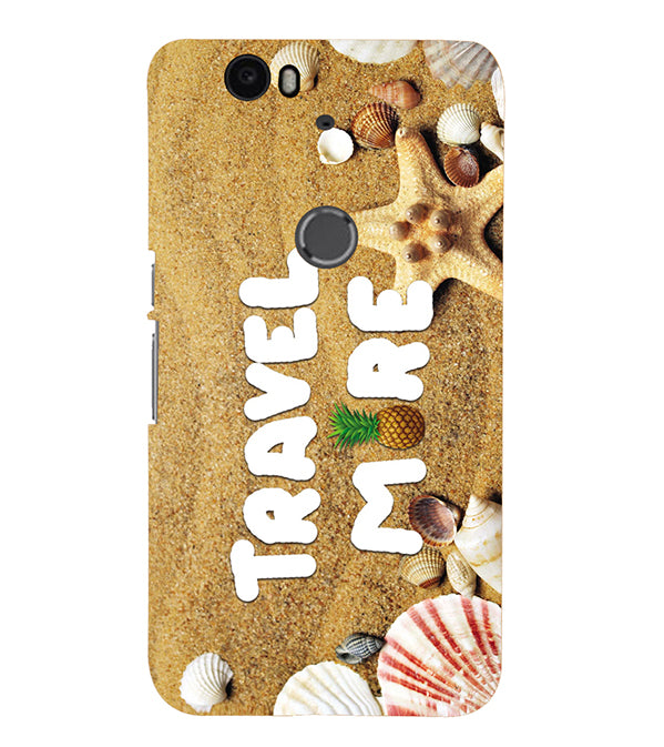 Travel More Back Cover for Google Nexus 6P