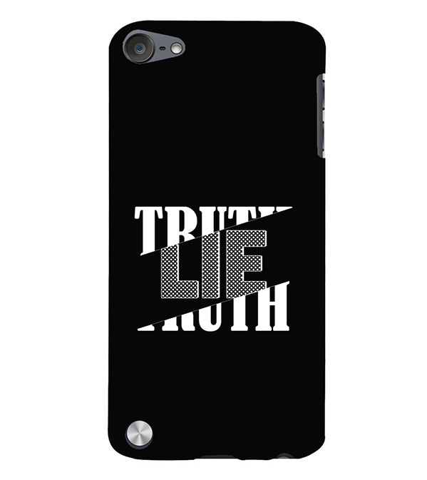 Truth and Lie Back Cover for Apple iPod Touch 5