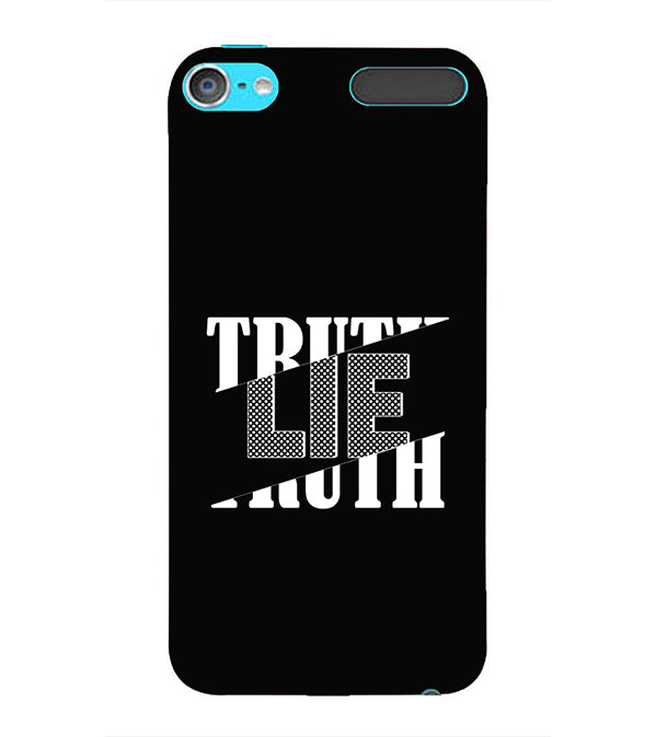 Truth and Lie Back Cover for Apple iPod Touch 6