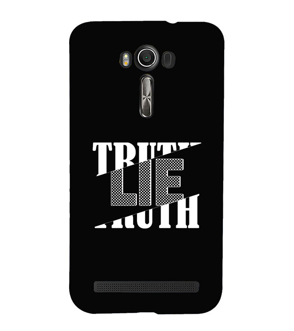 Truth and Lie Back Cover for Asus Zenfone 2 Laser ZE550KL