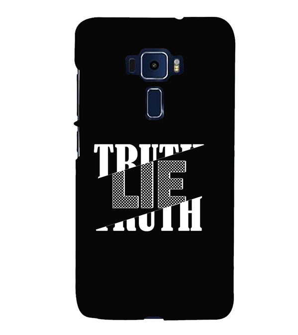 Truth and Lie Back Cover for Asus Zenfone 3 Deluxe ZS570KL