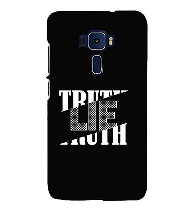 Truth and Lie Back Cover for Asus Zenfone 3 ZE552KL
