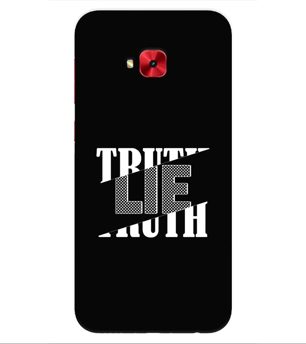 Truth and Lie Back Cover for Asus Zenfone 4 Selfie