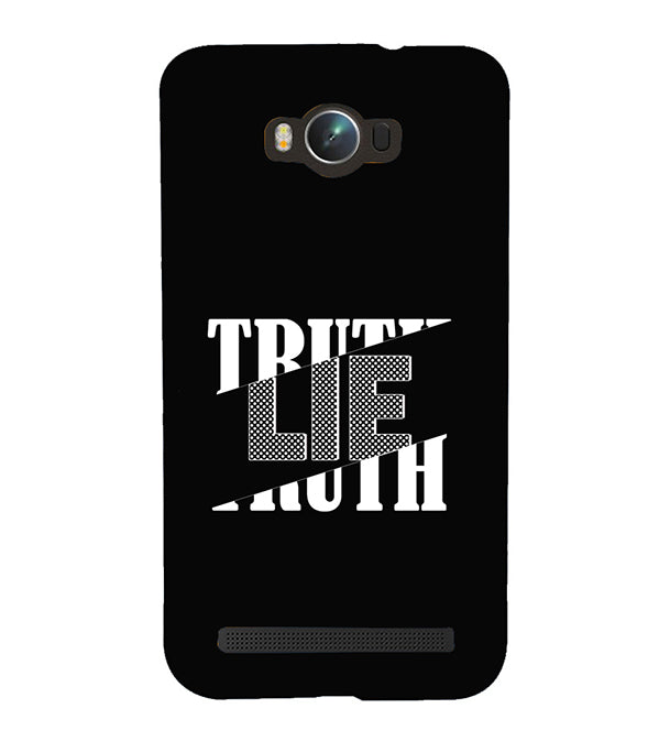 Truth and Lie Back Cover for Asus Zenfone Max ZC550KL
