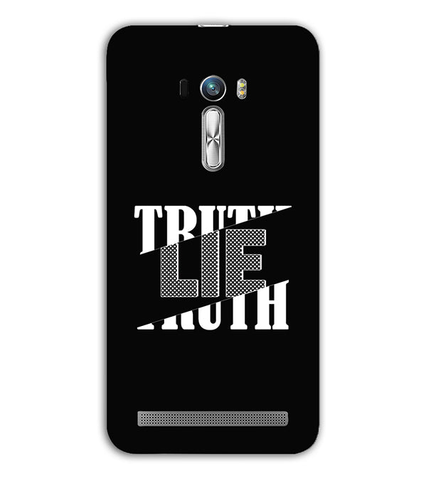 Truth and Lie Back Cover for Asus Zenfone Selfie