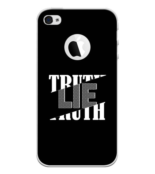 Truth and Lie Back Cover for Apple iPhone 4 and iPhone 4S (Logo Cut)-Image3