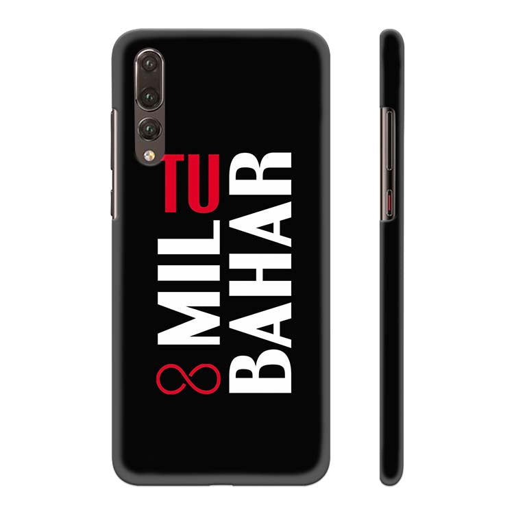 Tu Mil Bahar Back Cover for Huawei P20 Pro