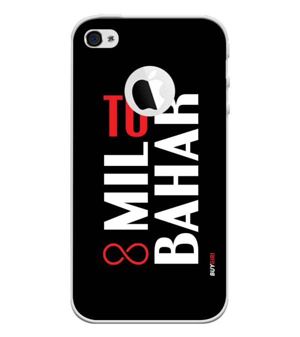 Tu Mil Bahar Back Cover for Apple iPhone 4 and iPhone 4S (Logo Cut)-Image3
