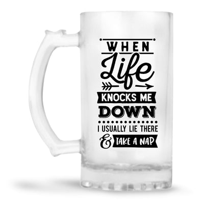 When Life Knock Me Down Beer Mug